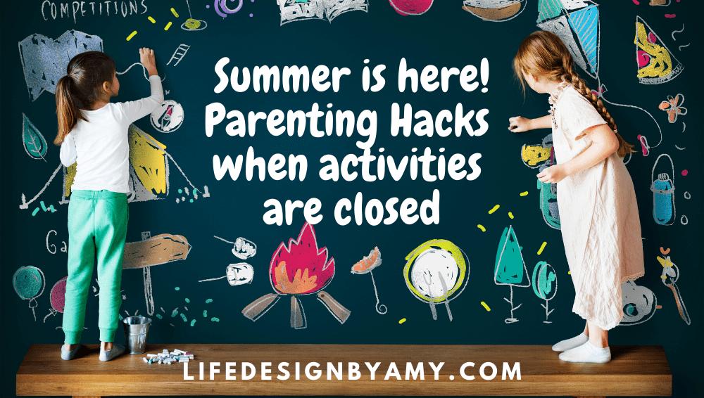 summer hacks for parents