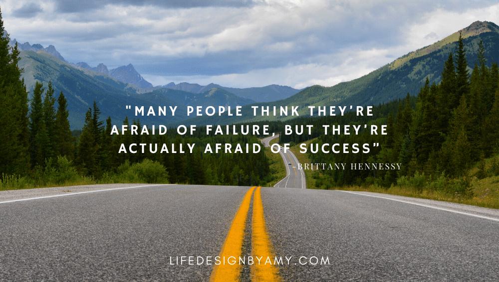 afraid of success