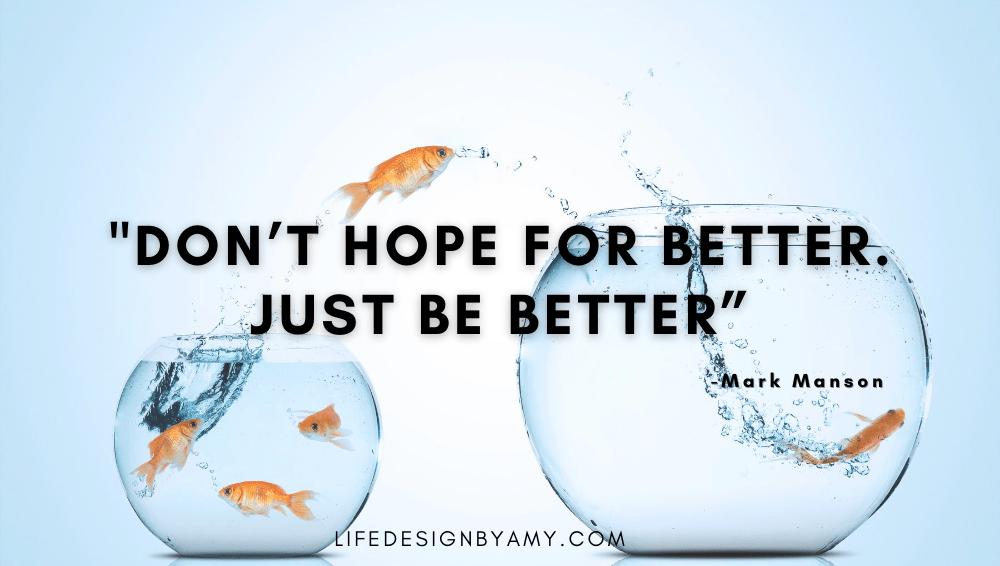 hope for better