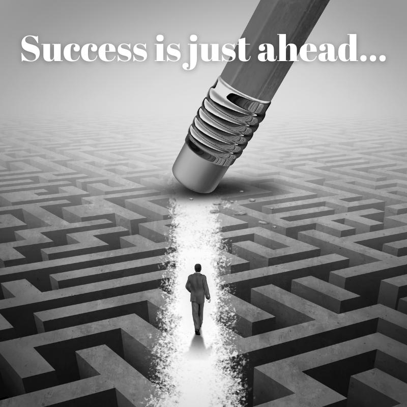 Success is just ahead...