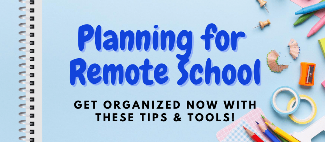 Planning for remote school