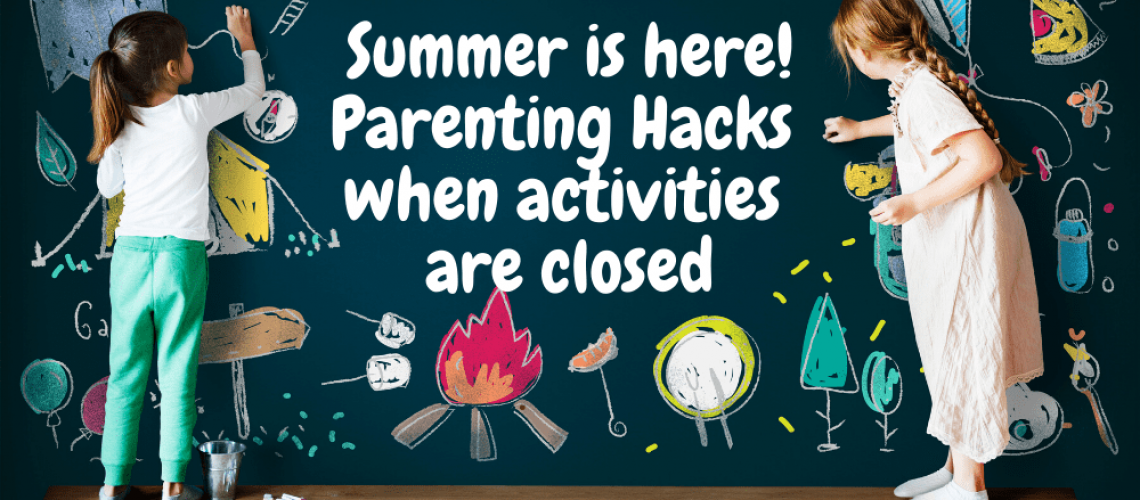 summer hacks for parents